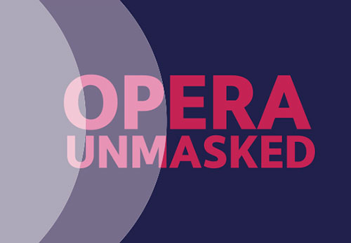 Opera Unmasked